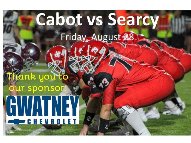 CHS Cabot vs Searcy Football Game Aug 28: Advance Ticket Sales Only