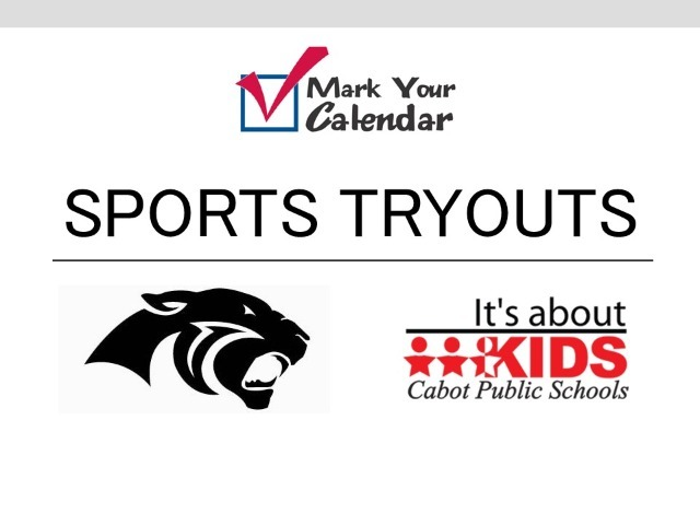 Cabot Sports Tryout Schedule: 2020-2021 School Year
