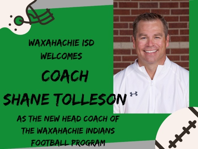 Waxahachie Hires Tolleson as Head Football Coach