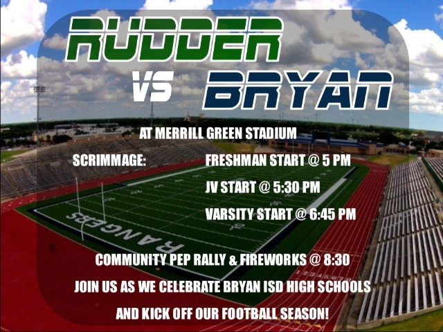 RUDDER VS BRYAN SCRIMMAGE AND COMMUNITY PEP RALLY