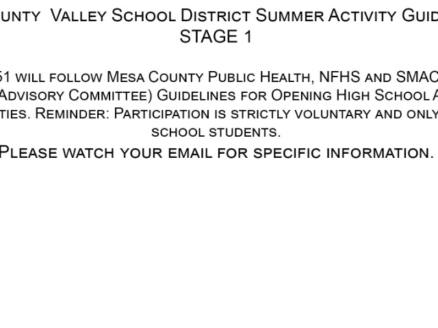 PRESS RELEASE  Mesa County  Valley School District Summer Activity Guidelines - STAGE 1
