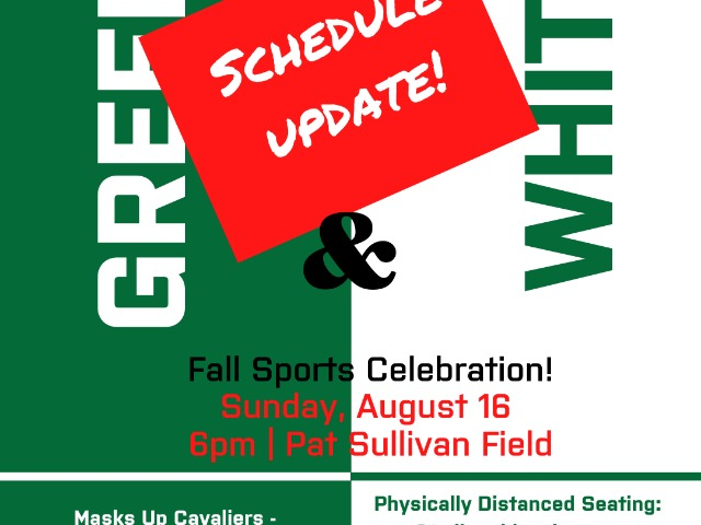 Schedule Change for Green & White Celebration