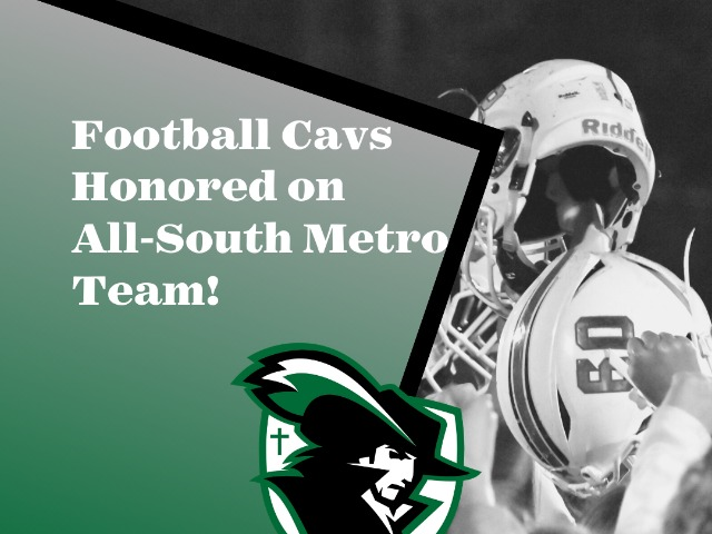 Football Cavs Honored on All-South Metro Team