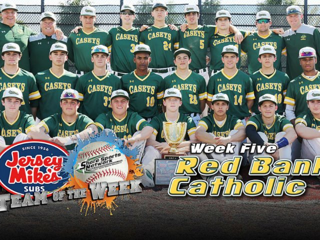 Baseball  Week 5 Jersey Mike's Team of the Week: Red Bank Catholic